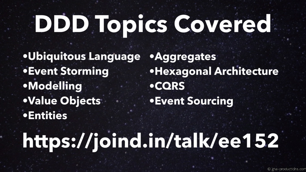 https://joind.in/talk/ee152 DDD Topics Covered ...