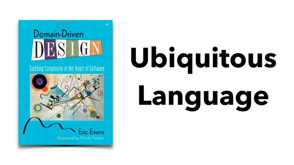 Ubiquitous Language