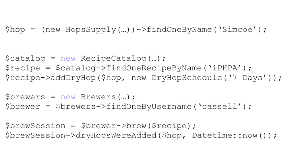 $hop = (new HopsSupply(…))->findOneByName('Simc...