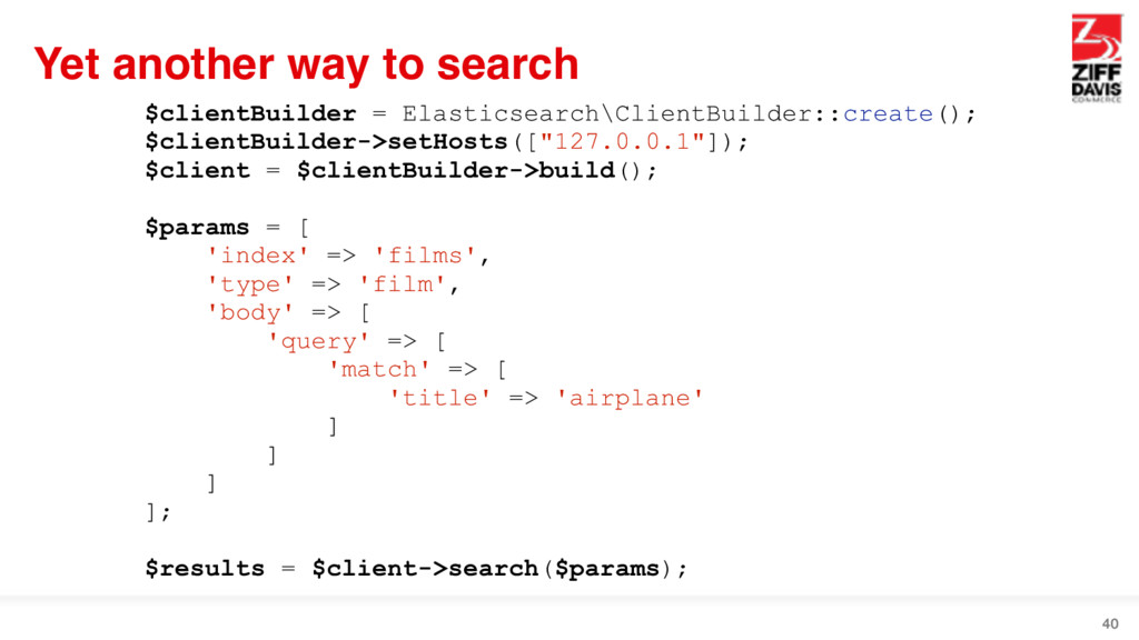 Yet another way to search 40 $clientBuilder = E...