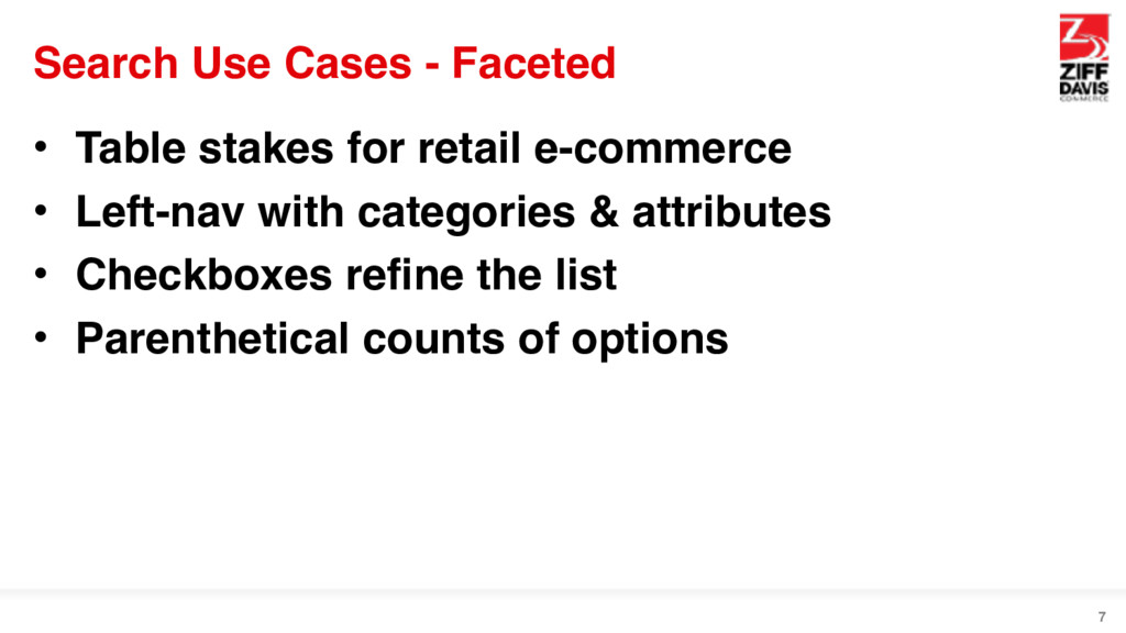 Search Use Cases - Faceted • Table stakes for r...