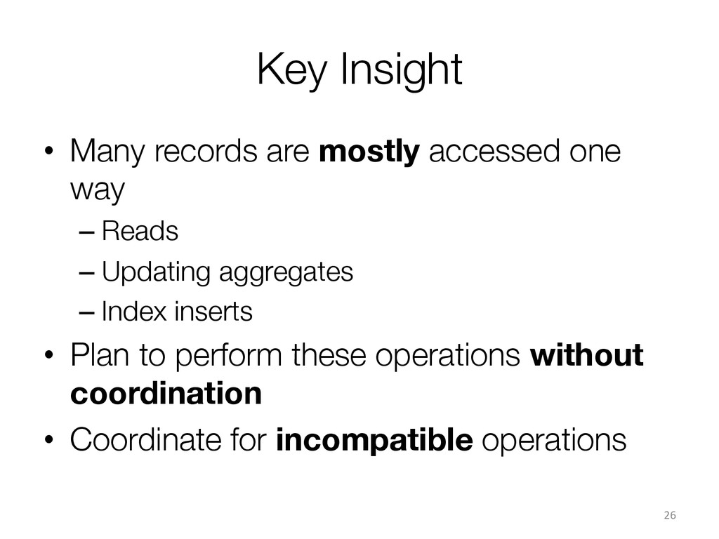 Key Insight • Many records are mostly accesse...