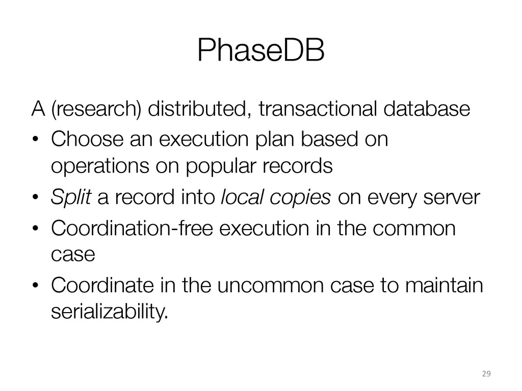 PhaseDB A (research) distributed, transactiona...