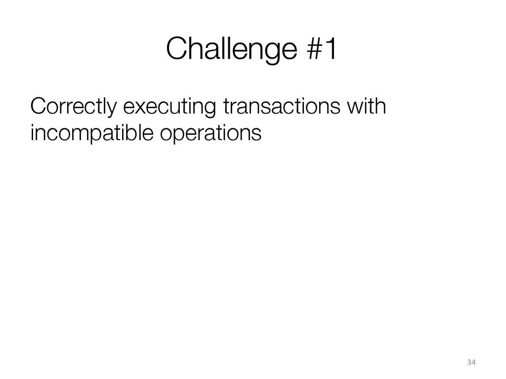Challenge #1 Correctly executing transactions ...