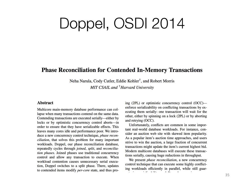 Doppel, OSDI 2014 35