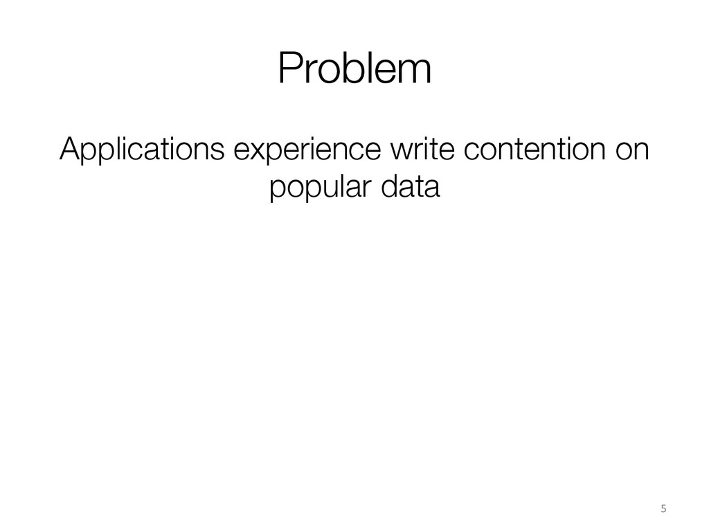 Applications experience write contention on pop...