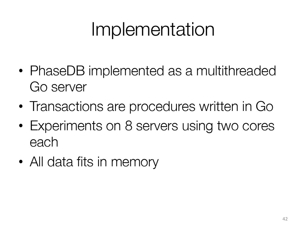 Implementation • PhaseDB implemented as a mul...