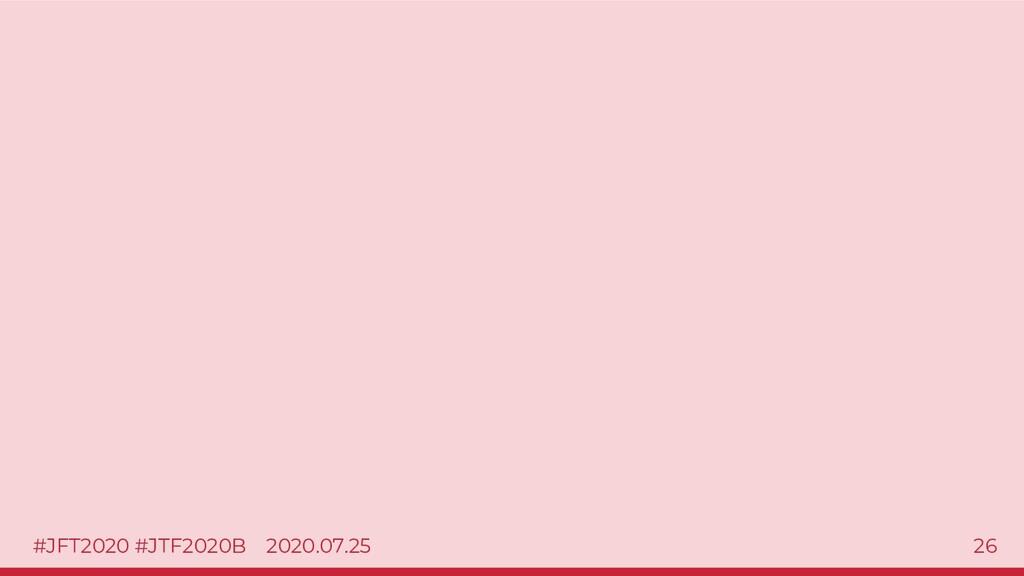#JFT2020 #JTF2020B 2020.07.25 26