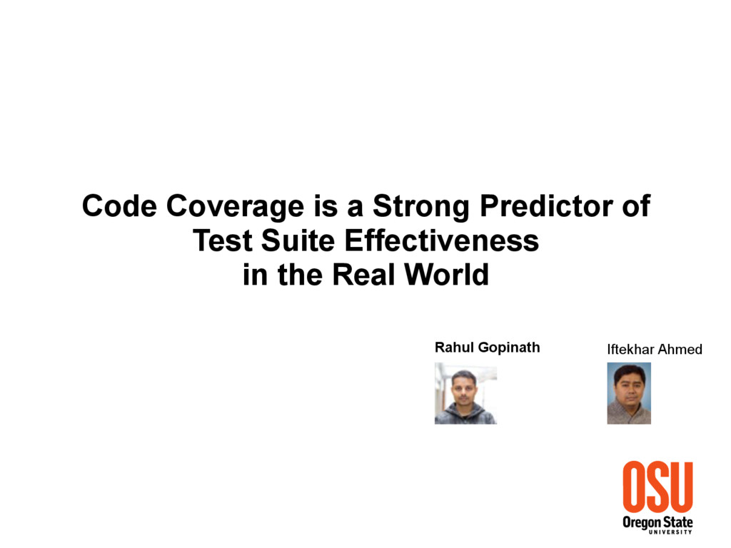 Code Coverage is a Strong Predictor of Test Sui...