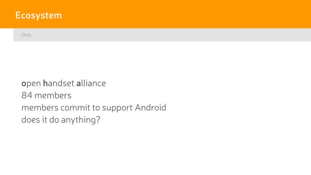 OHA Ecosystem open handset alliance 84 members ...