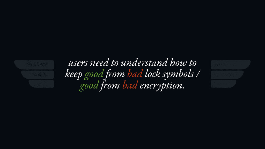users need to understand how to keep good om ba...