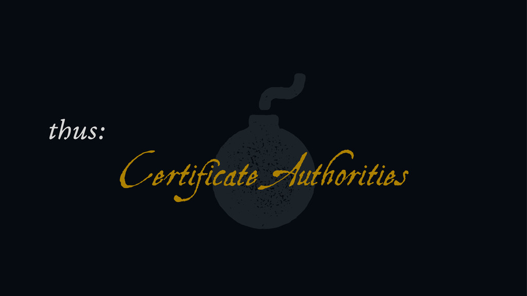 e Certificate Authorities thus: