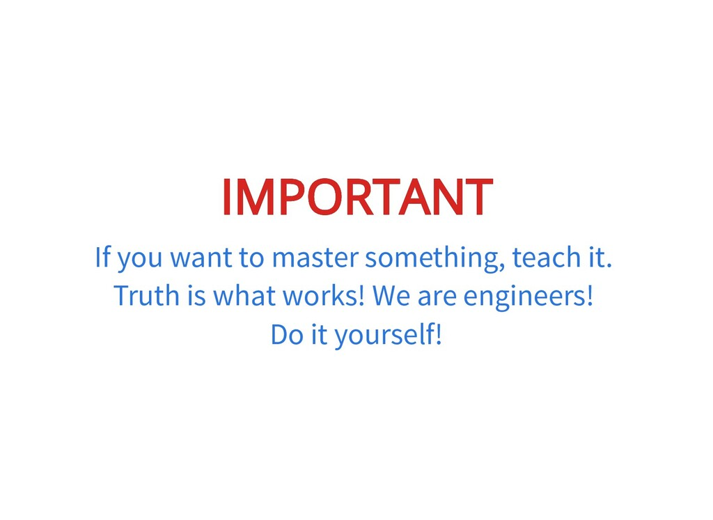IMPORTANT IMPORTANT If you want to master somet...