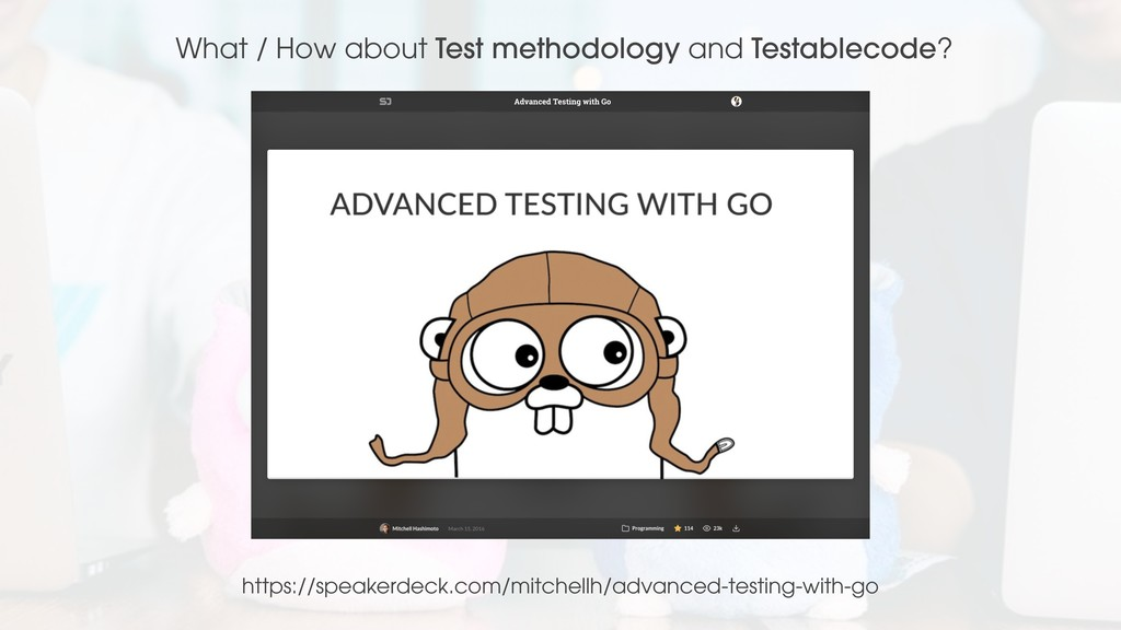 https://speakerdeck.com/mitchellh/advanced-test...