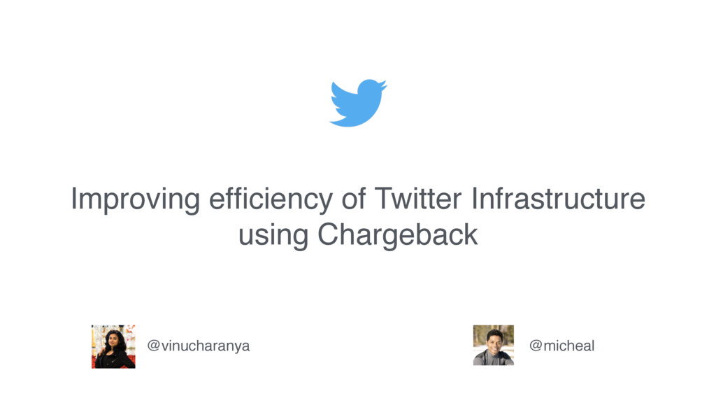 Improving efficiency of Twitter Infrastructure u...