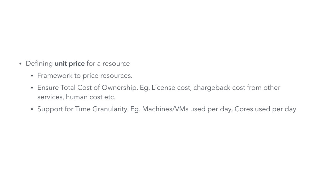 • Defining unit price for a resource • Framework...