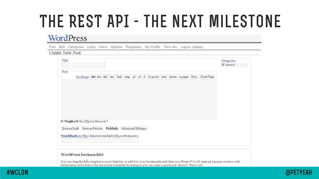 The REST API - the next milestone @petyeah #wcl...