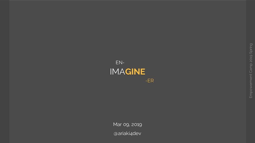 Empowerment Camp 2019 Spring IMAGINE Mar 09, 20...