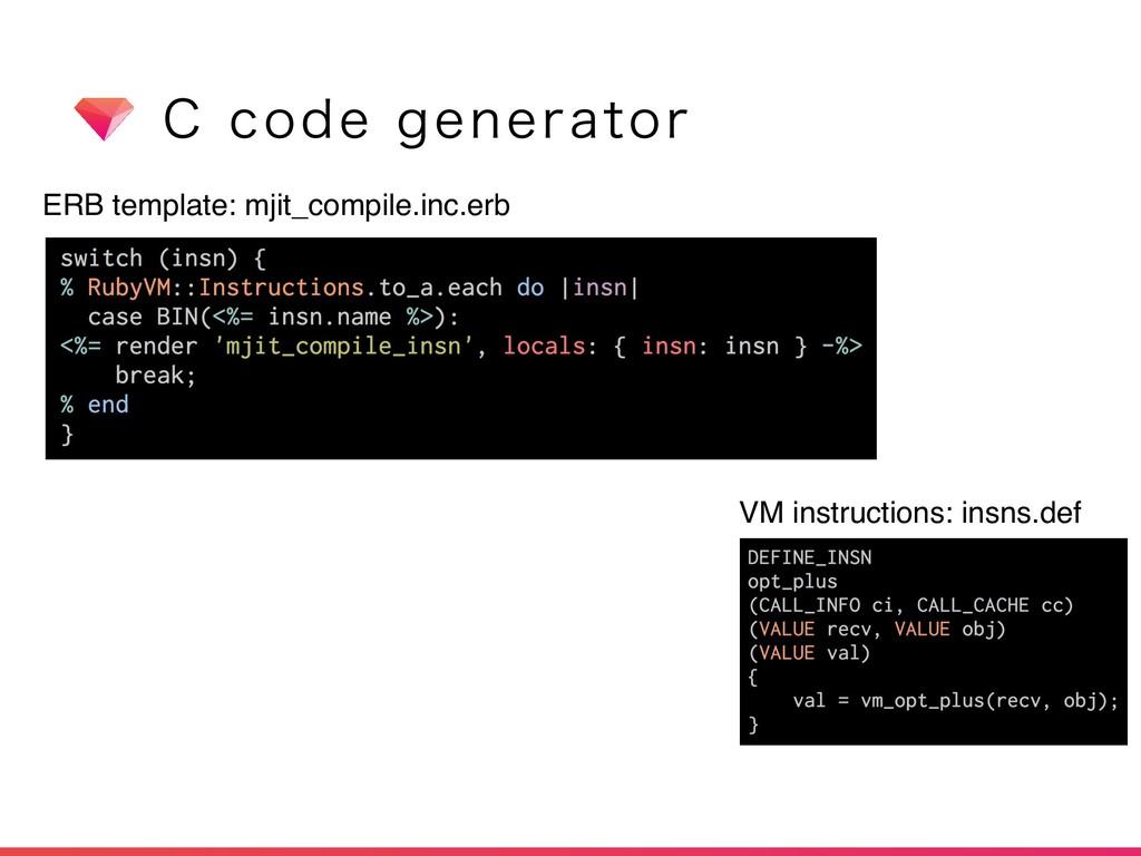 $DPEFHFOFSBUPS ERB template: mjit_compile.inc...