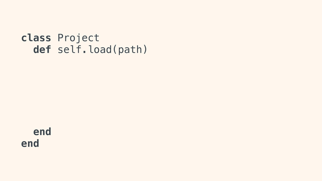 class Project def self.load(path) end end