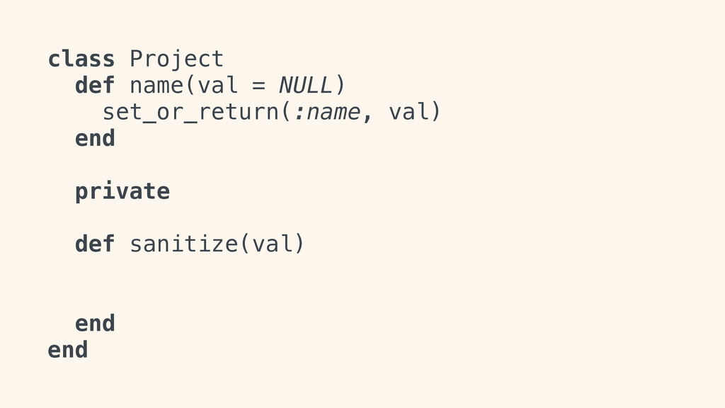 class Project def name(val = NULL) set_or_retur...