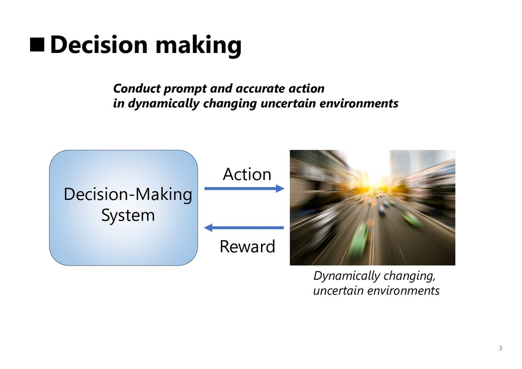 3 ■Decision making Conduct prompt and accurate ...