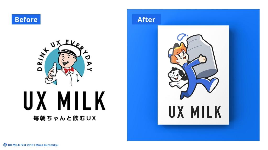 UX MILK Fest 2019 Miwa Kuramitsu Before After