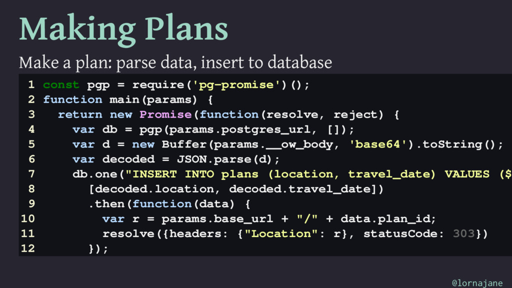 Making Plans Make a plan: parse data, insert to...