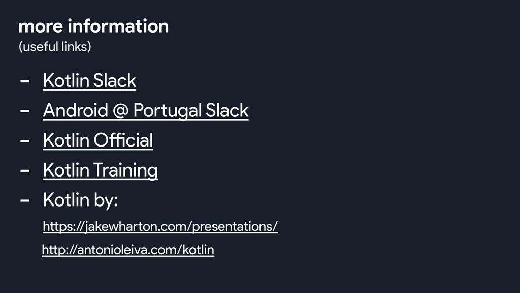 - Kotlin Slack - Android @ Portugal Slack - Kot...