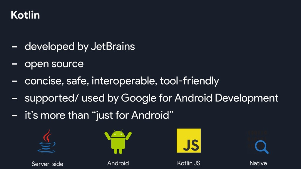 - developed by JetBrains - open source - concis...