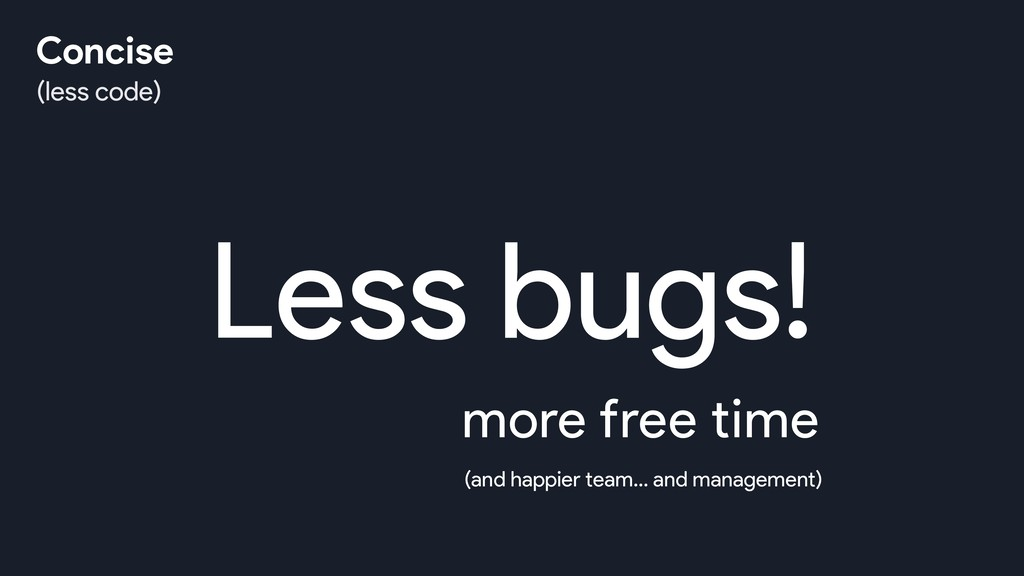 Less bugs! more free time (and happier team… an...