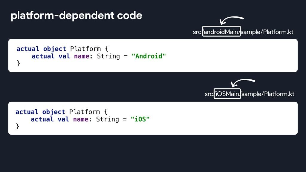 src/iOSMain/sample/Platform.kt actual object Pl...
