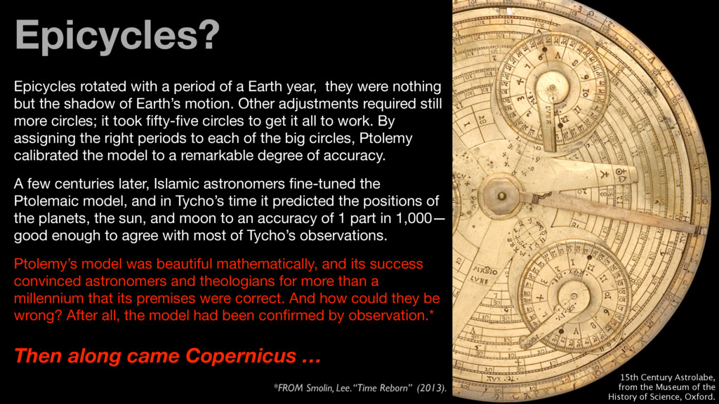 Epicycles rotated with a period of a Earth year...