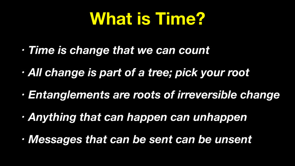 What is Time? • Time is change that we can coun...