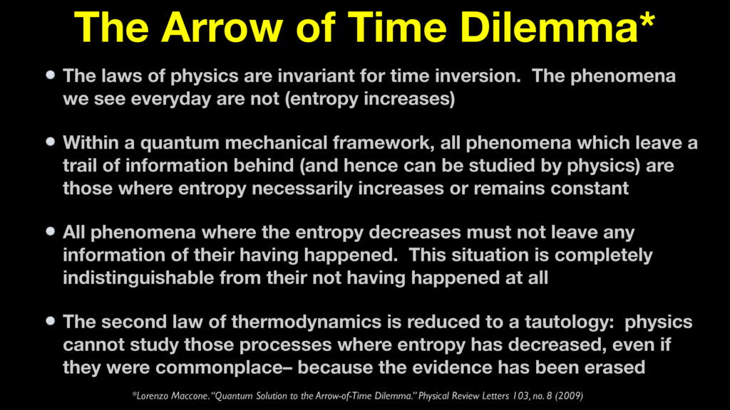 The Arrow of Time Dilemma* The laws of physics ...