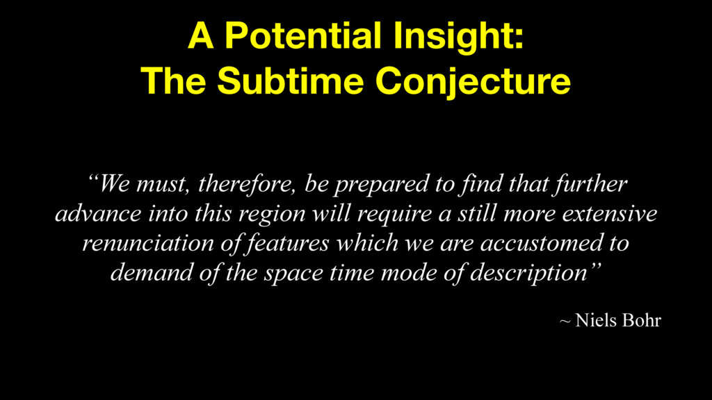 "A Potential Insight: The Subtime Conjecture ""We..."