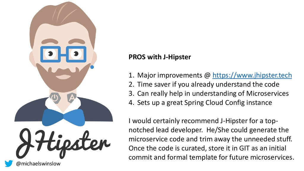 PROS with J-Hipster 1. Major improvements @ htt...