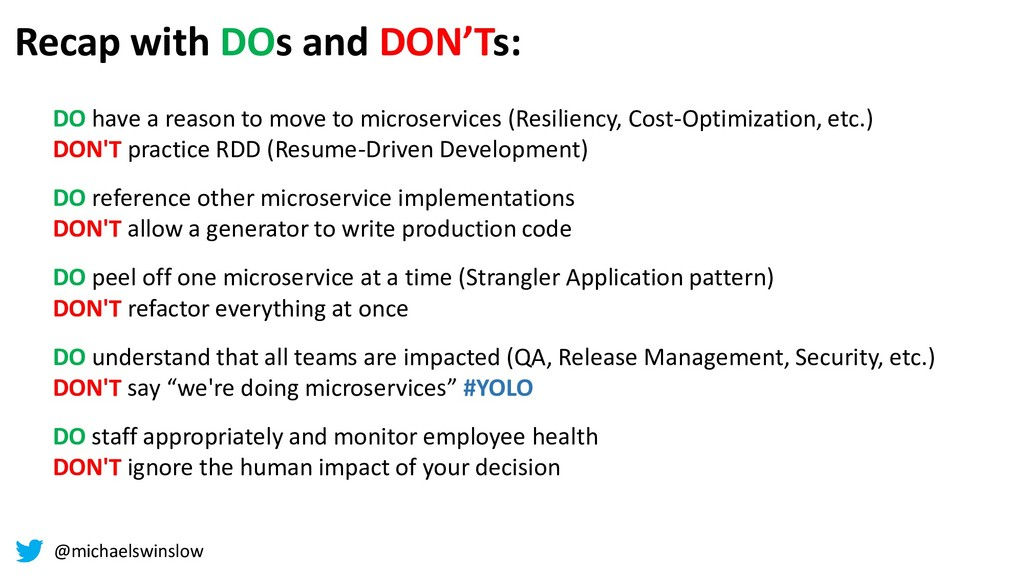 Recap with DOs and DON'Ts: DO have a reason to ...
