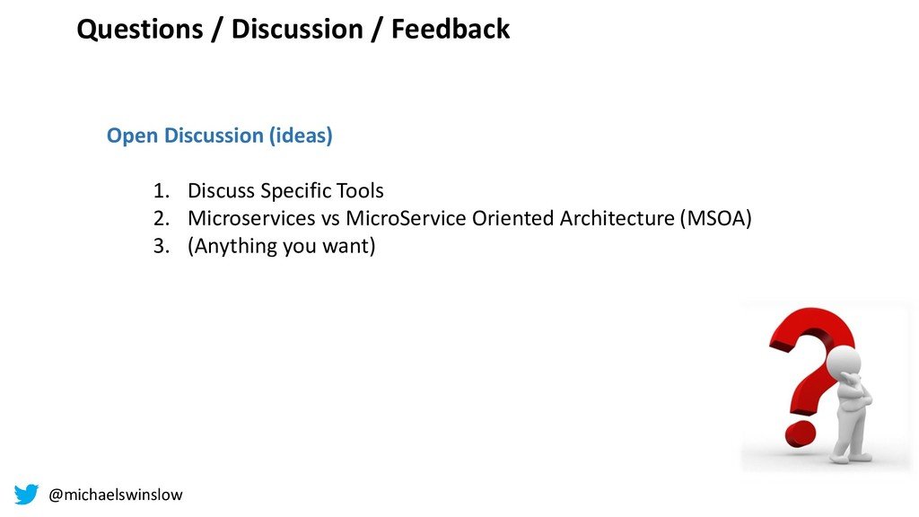 Questions / Discussion / Feedback Content Manag...