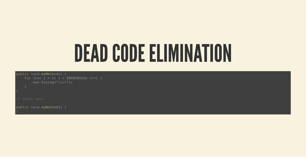 DEAD CODE ELIMINATION DEAD CODE ELIMINATION pub...