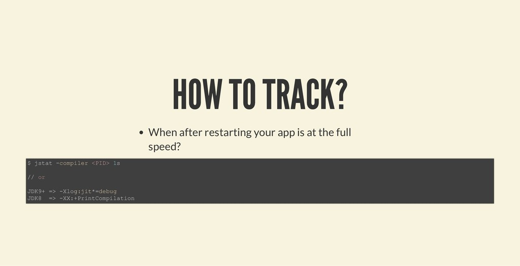 HOW TO TRACK? HOW TO TRACK? When after restarti...