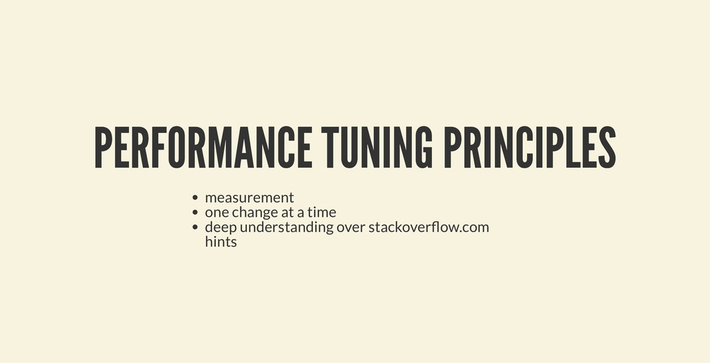 PERFORMANCE TUNING PRINCIPLES PERFORMANCE TUNIN...