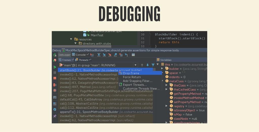 DEBUGGING DEBUGGING
