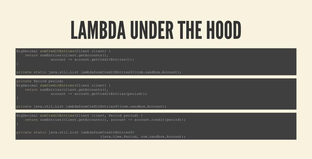 LAMBDA UNDER THE HOOD LAMBDA UNDER THE HOOD Big...