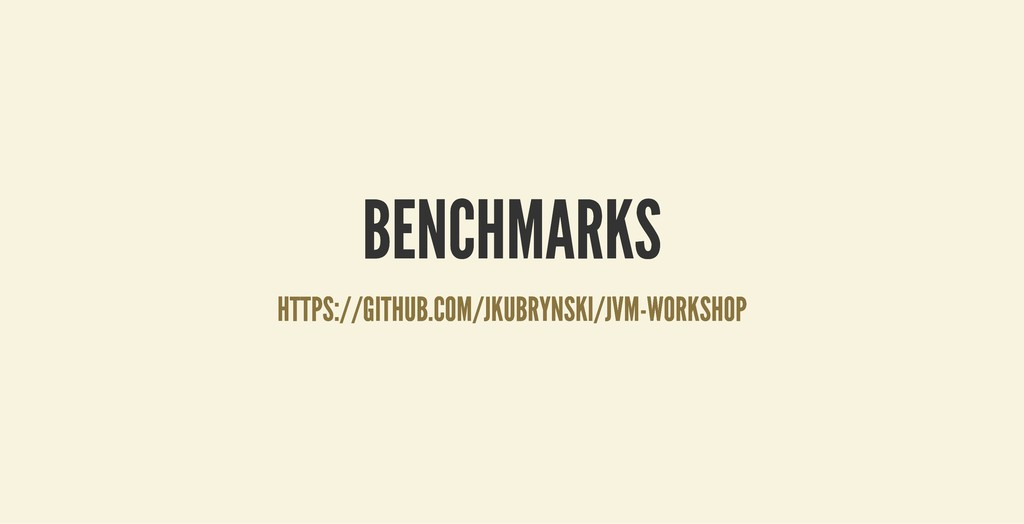 BENCHMARKS BENCHMARKS HTTPS://GITHUB.COM/JKUBRY...