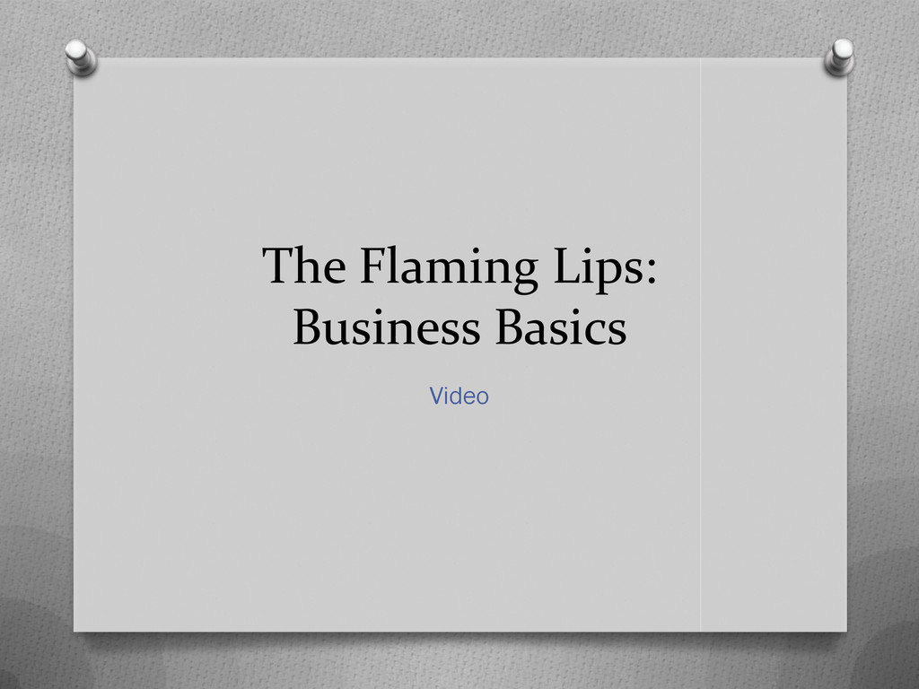 The Flaming Lips: Business Basics Video