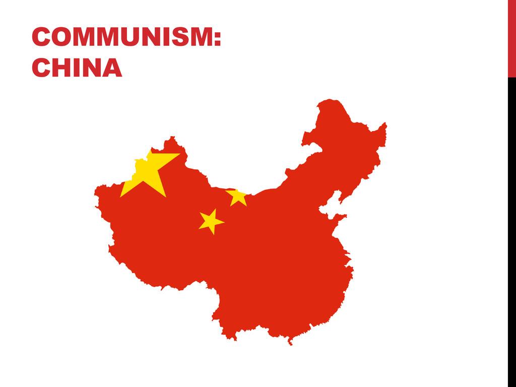 COMMUNISM: CHINA
