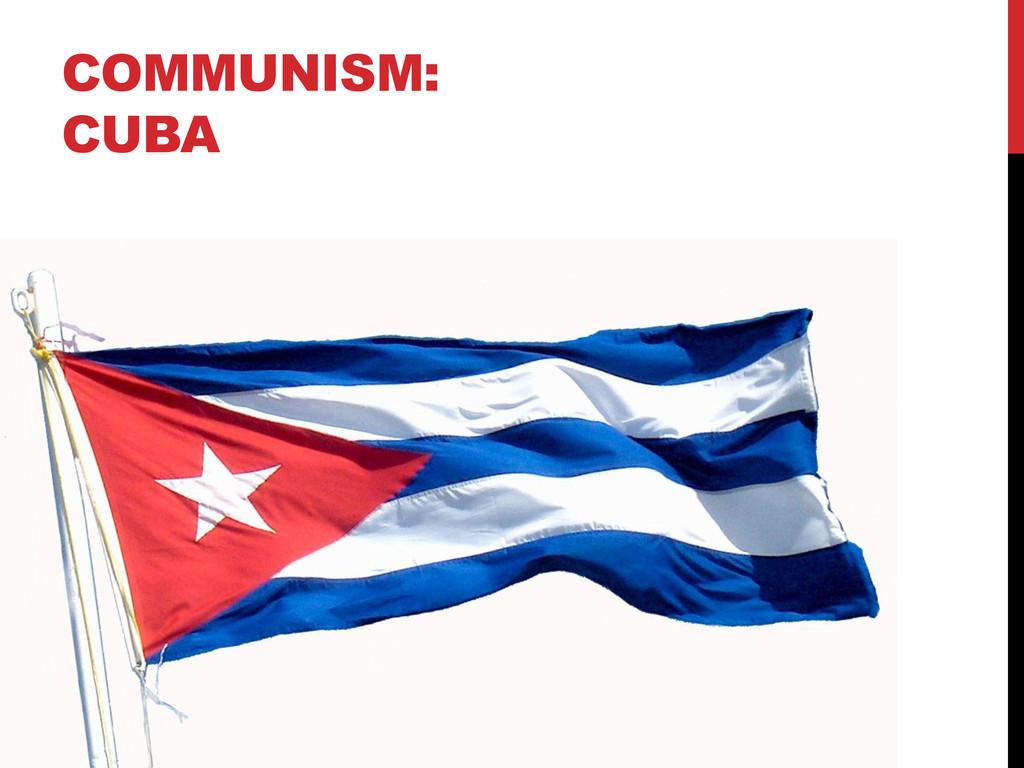 COMMUNISM: CUBA