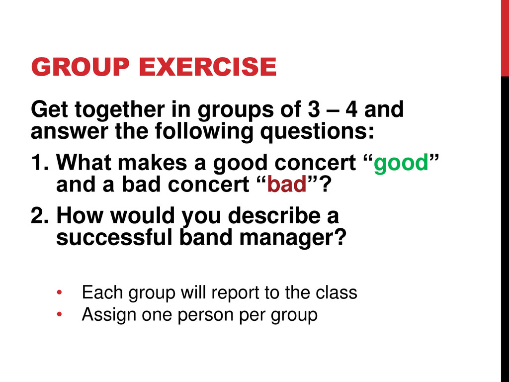 GROUP EXERCISE Get together in groups of 3 – 4 ...