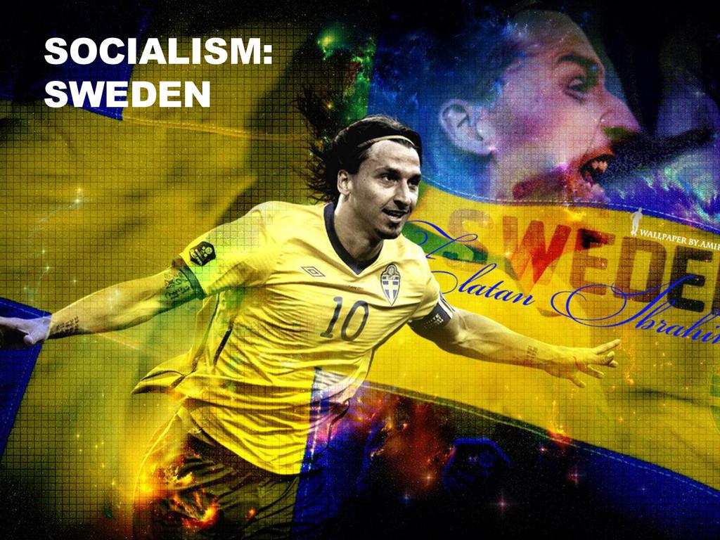 SOCIALISM: SWEDEN